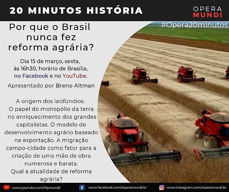 Breno Altman analisa o surgimento dos latifúndios e a forma de organização do agronegócio