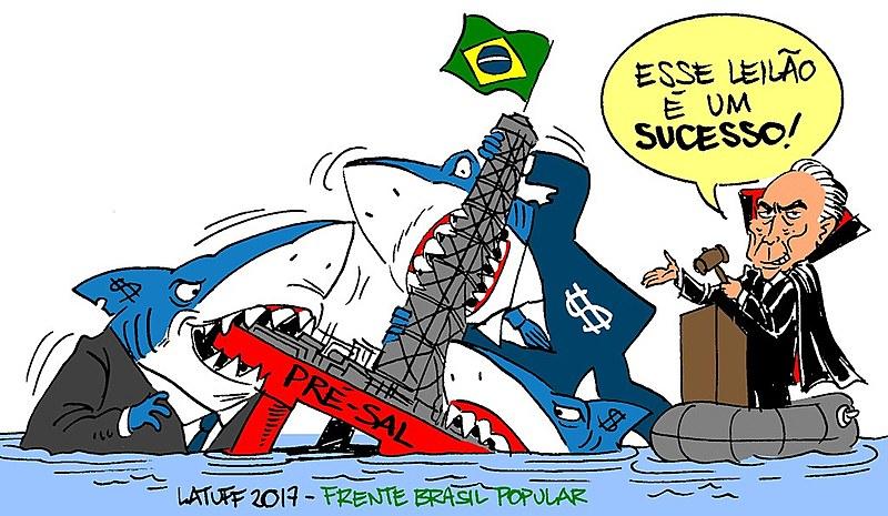 Na economia cumpre-se o verdadeiro objetivo do golpe: estão entregando o pré-sal, a Petrobras, as terras, os minérios...