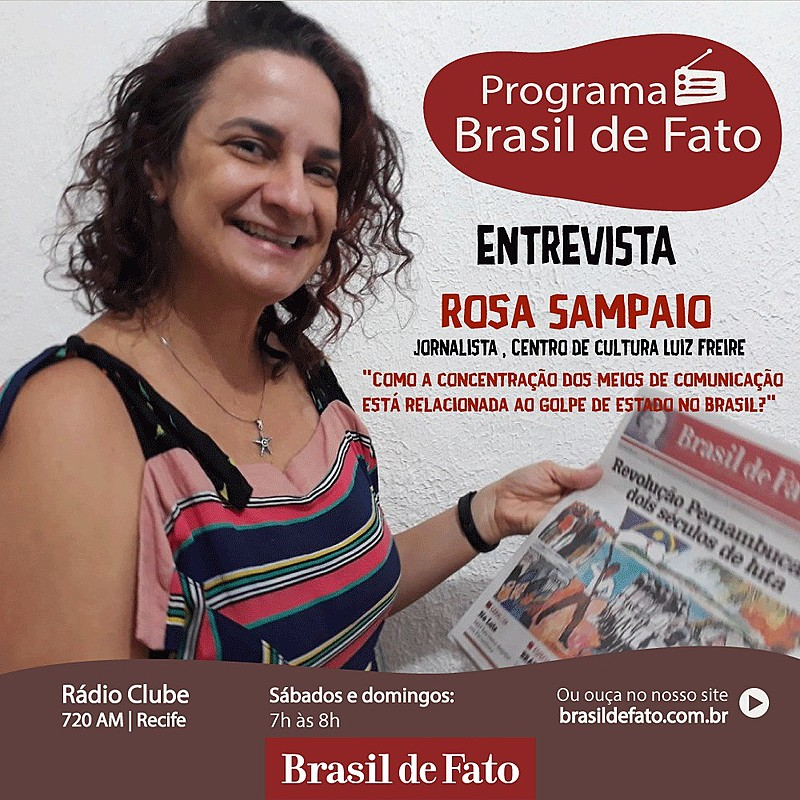 Rosa Sampaio relacionou o monopólio da comunicação com o golpe de estado no país