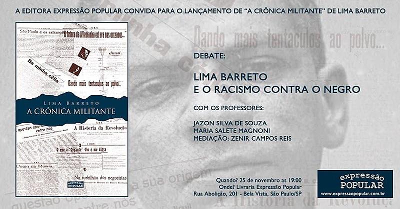 """Cartaz do evento """"Lima Barreto e o Racismo Contra o Negro"""", para lançamento do Livro """"A Crônica Militante"""", uma seleção de crônicas do jornalista"""
