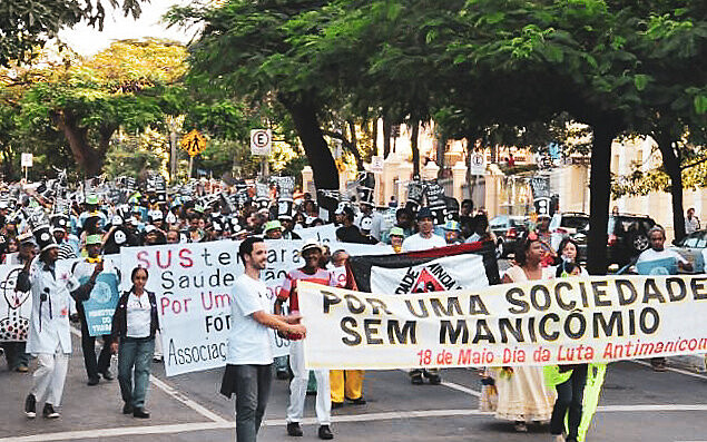 Manifestação nas ruas de Belo Horizonte em 18 de maio deste ano, o dia nacional da Luta Antimanicomial
