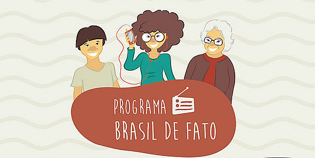 Programa Brasil de Fato vai ao ar todo sábado às 12h20 na Rádio 9 de Julho 1600 AM, com reprise no domingo às 6h20