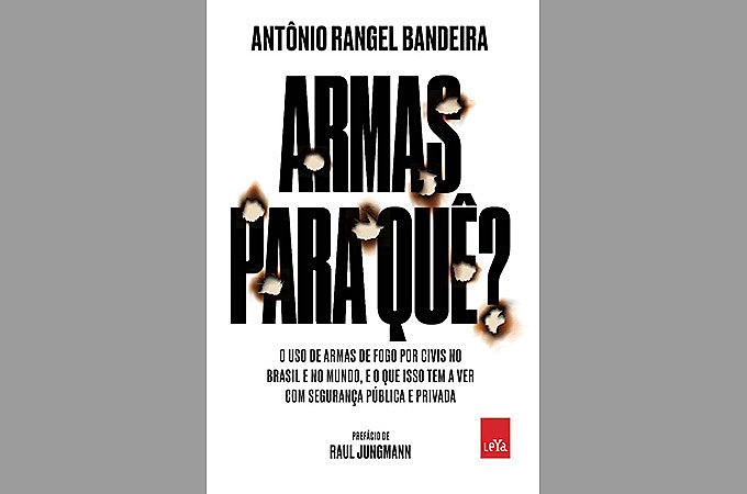 """Sociólogo e ex-consultor da ONU Antônio Rangel Bandeira lançou """"Armas para quê?"""""""