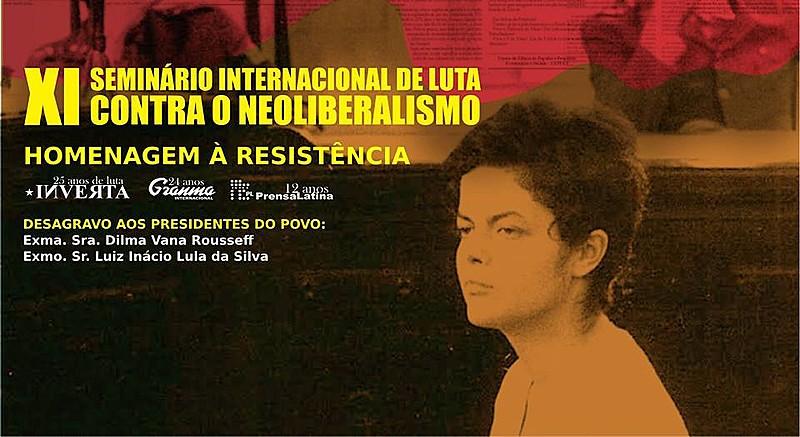 Cartaz do XI Seminário Internacional de Luta contra o Neoliberalismo, que acontecerá no próximo sábado (24)