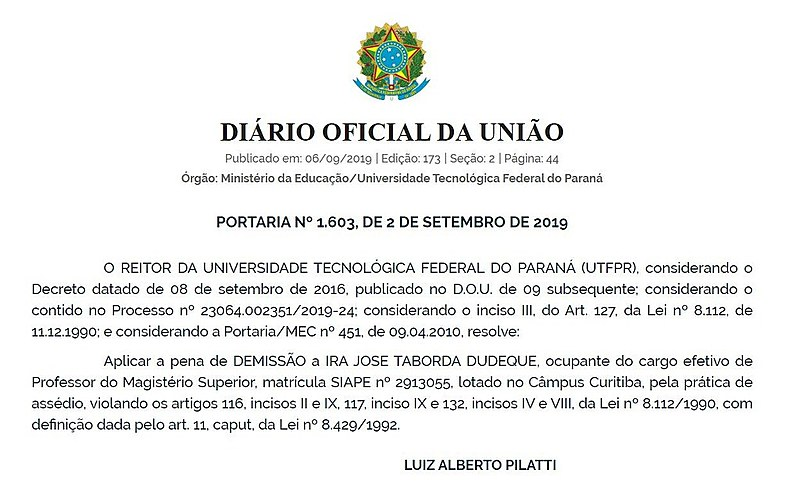 """Na portaria assinada pelo reitor da UTFPR, o motivo da demissão é """"por prática de assédio"""""""