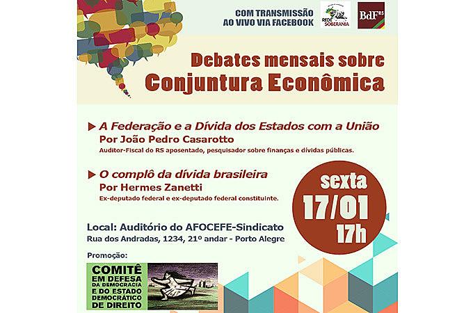 Evento ocorre na sede do AFOCEFE-Sindicato, centro de Porto Alegre, e terá transmissão ao vivo pela internet