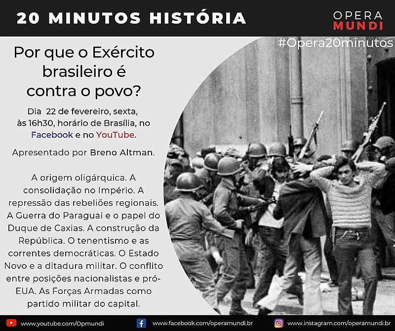 Breno Altman faz uma retrospectiva da história do Brasil e mostra como o exército sufocou levantes populares