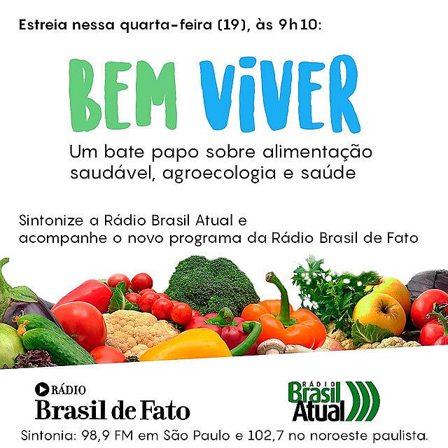 Programa Bem Viver estreou nesta quarta-feira (19), às 9h10, na Rádio Brasil Atual