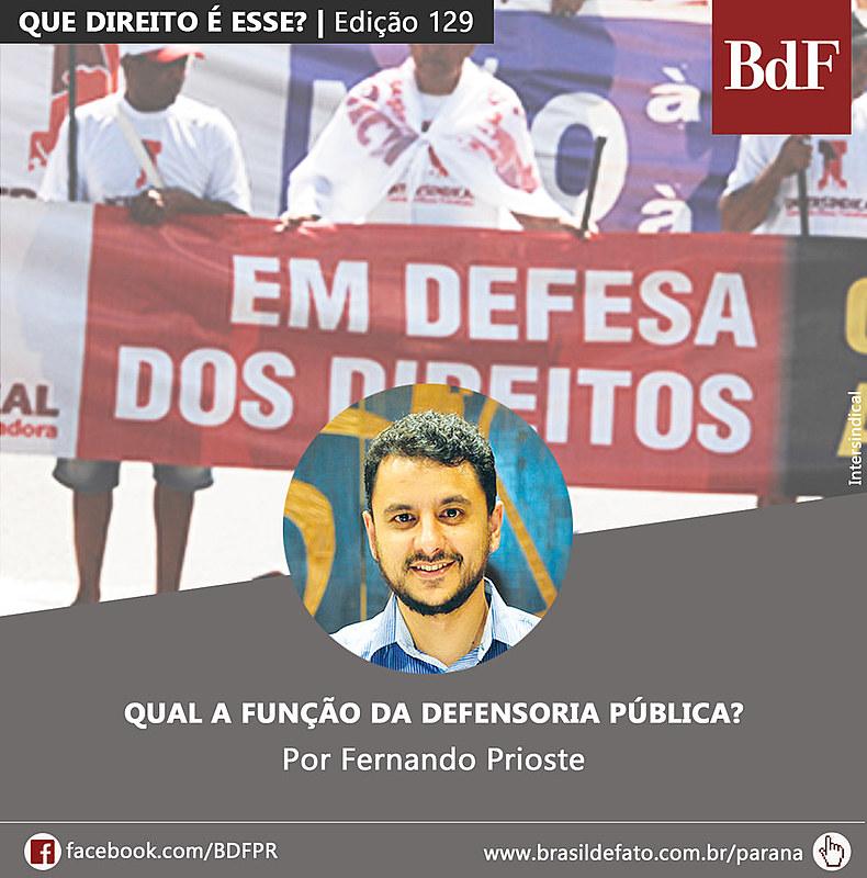 Fernando G. V.Priosteé integrante da Rede Nacional de Advogadas e Advogados Populares