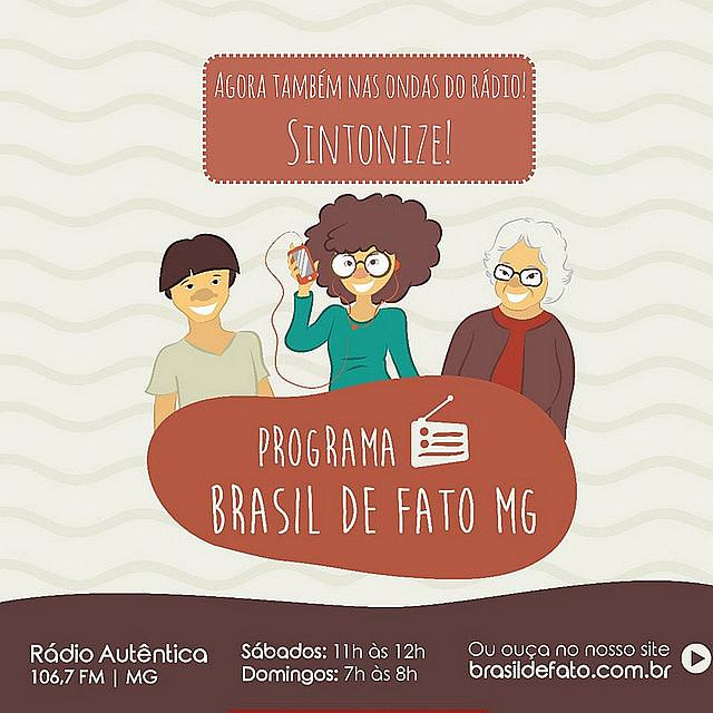 O programa Brasil de Fato vai ao ar todos os sábado às 11h, na Rádio Favela. Sintonize 106,7 FM