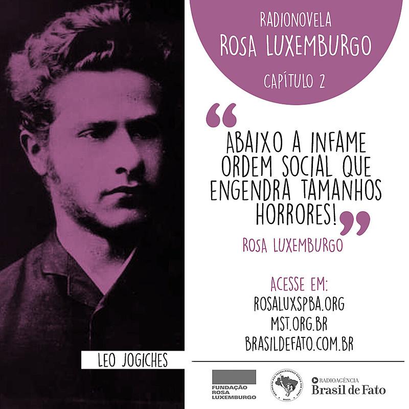 No capítulo 2, Rosa Luxemburgo entra na universidade e aprofunda sua militância política aderindo ao Partido Socialista Polonês
