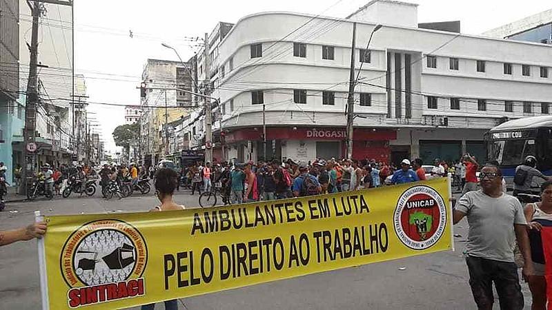 O Sintraci esteve participando da mobilização dos ambulantes pelo direito ao trabalho
