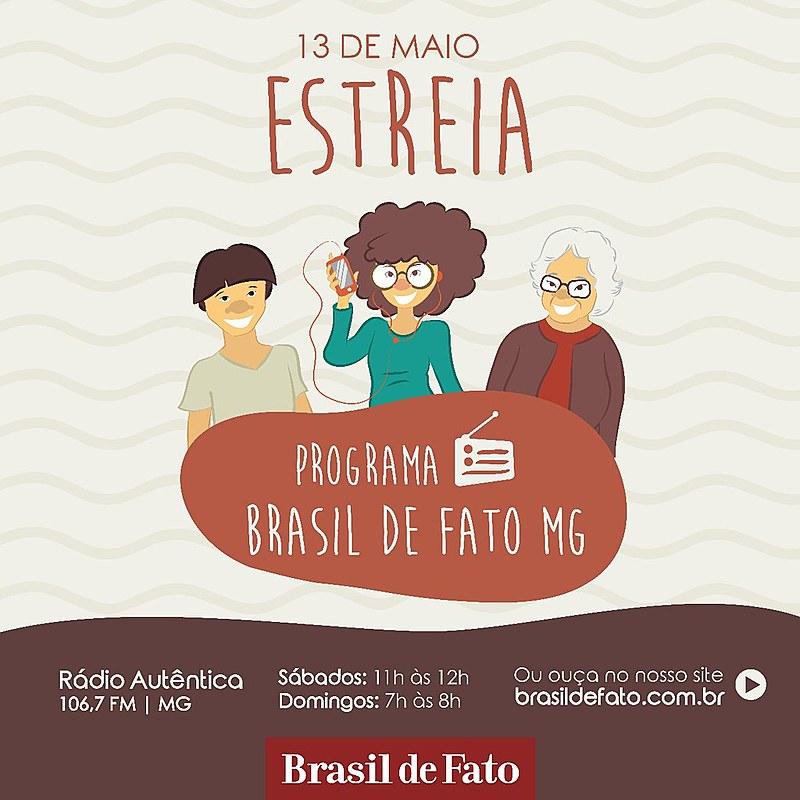 Programa Brasil de Fato estreia, em BH, neste sábado (13)