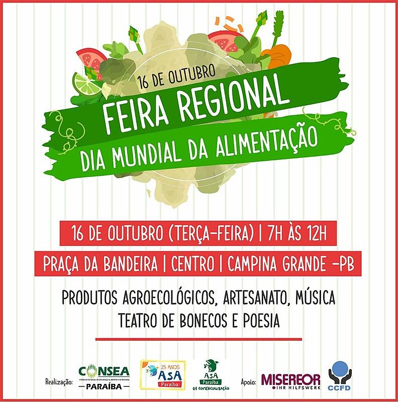 A feira regional marca o Dia Mundial da Alimentação e conta com programação cultural e venda de produtos agroecológicos.