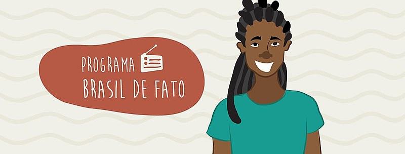 Brasil de Fato vai ao ar todo sábado às 7h, em Pernambuco, na Rádio Globo AM 720; e às 12h20, em São Paulo, na Rádio 9 de Julho AM 1600