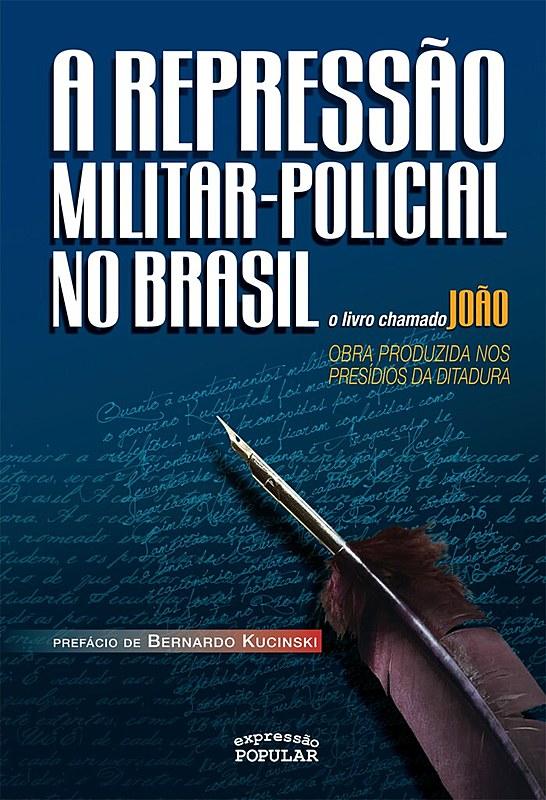 """Livro era escrito por militantes presos políticos e possuía o pseudônimo """"João"""""""