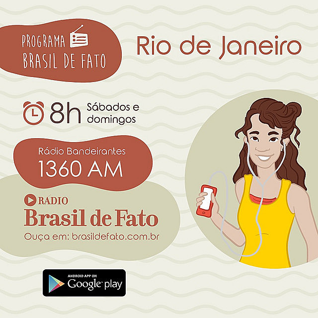 Programa vai ao ar pela Rádio Bandeirantes, aos sábados, às 8h, pela Rádio Bandeirantes (1360 AM) ou pela Rádio Web Brasil de Fato