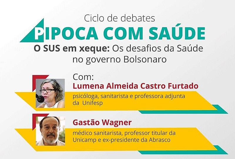 """Atividade marca a retomada do Ciclo de Debates """"Pipoca com Saúde"""", que busca trazer referências na história da construção do SUS."""