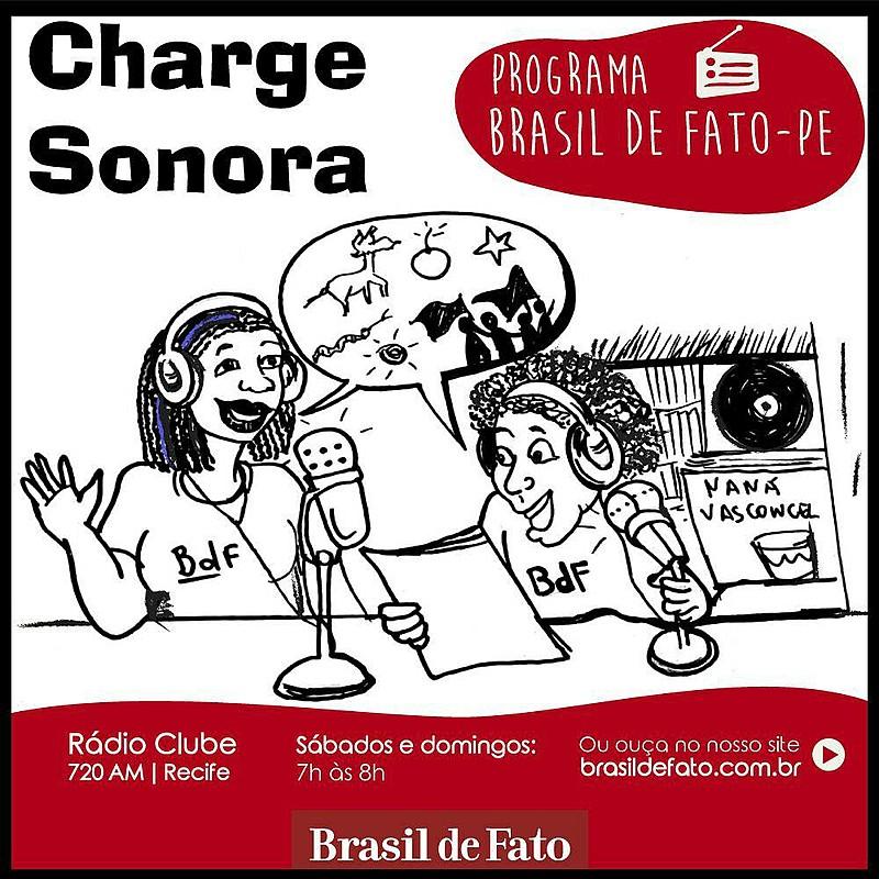 Programa de Rádio Brasil de Fato - Edição Pernambuco vai ao ar aos sábado, reprise aos domingos, às 7h, na Rádio Clube AM 720, Recife (PE)