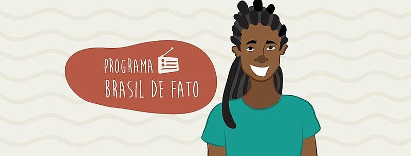 A reprise do programa Brasil de Fato vai ao ar nesse domingo, às 6h20
