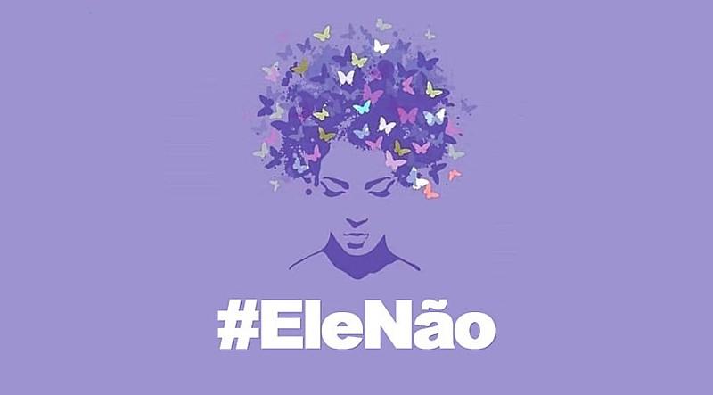 A campanha #EleNão mobiliza milhões de mulheres contra a candidatura misógina de Bolsonaro