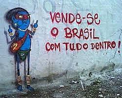 Vende-se o Brasil com tudo dentro