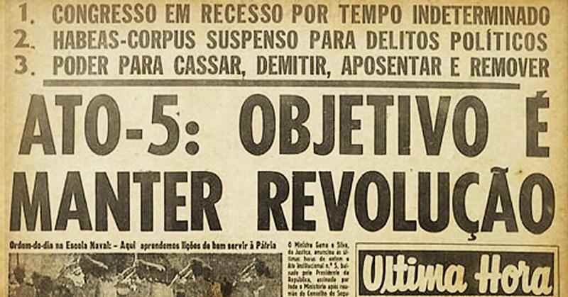 O Ato Institucional nº5 foi instaurado em 13 de dezembro de 1968 e permaneceu até 1978