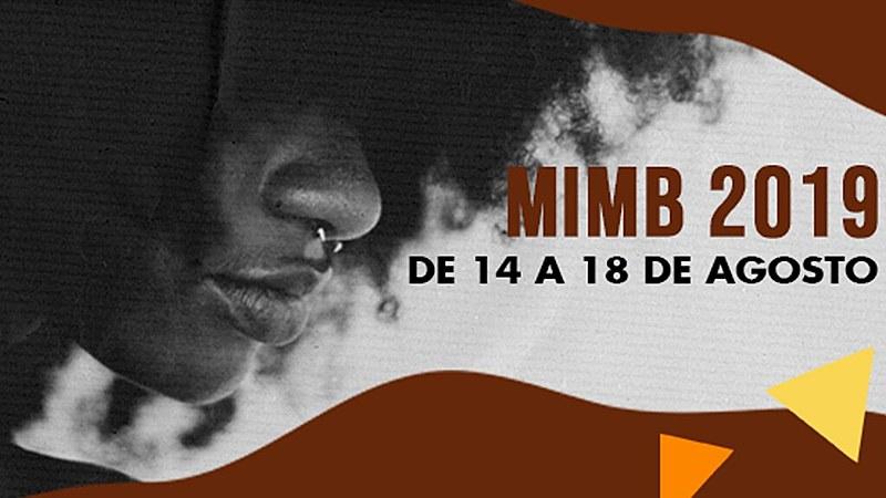 A MIMB acontece entre 14 a 18 de agosto, e traz apresentações culturais, oficinas, palestras e exposição,