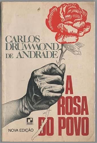 A Rosa do Povo é uma obra sensacional e merece ser lida