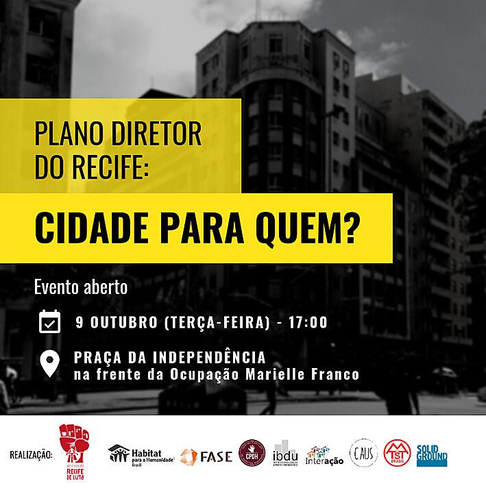 O evento acontece em frente a Ocupação Marielle Franco, a primeira ocupação vertical do MTST em Recife